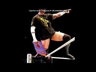 �CM Punk� ��� ������ ���� �������� - � ����� � ����� ���� ������. Picrolla